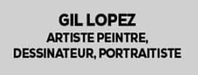 Gil Lopez Artiste Peintre, Dessinateur, Portraitiste