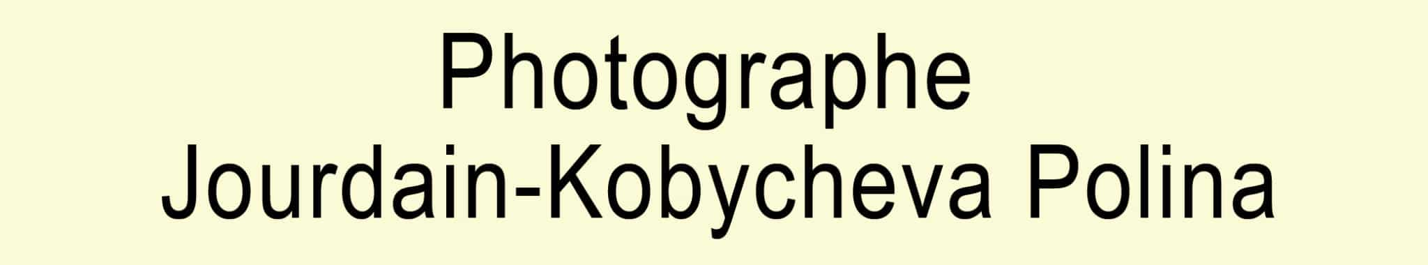 Photographe Jourdain-Kobycheva Polina
